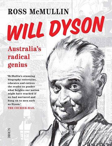 Will Dyson: Australia's Radical Genius